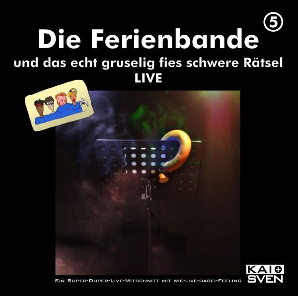 Die Ferienbande: Die Ferienbande und das echt gruselig fies schwere Rätsel LIVE (Hörspiel) - 2 CDs